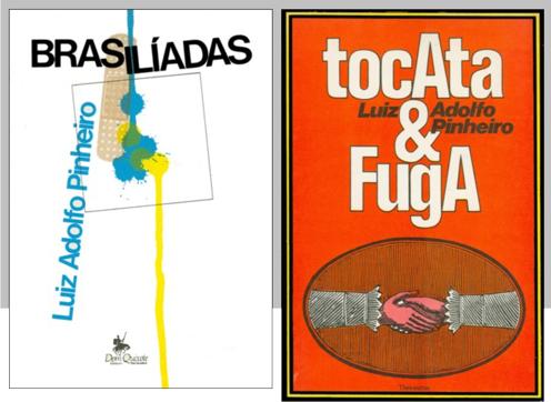 Brasilíadas e Tocata&Fuga, duas das capas que desenhei para Luiz Adolfo Pinheiro